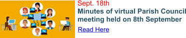 Read Here Sept. 18th Minutes of virtual Parish Council meeting held on 8th September