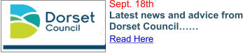 Sept. 18th Latest news and advice from Dorset Council…… Read Here